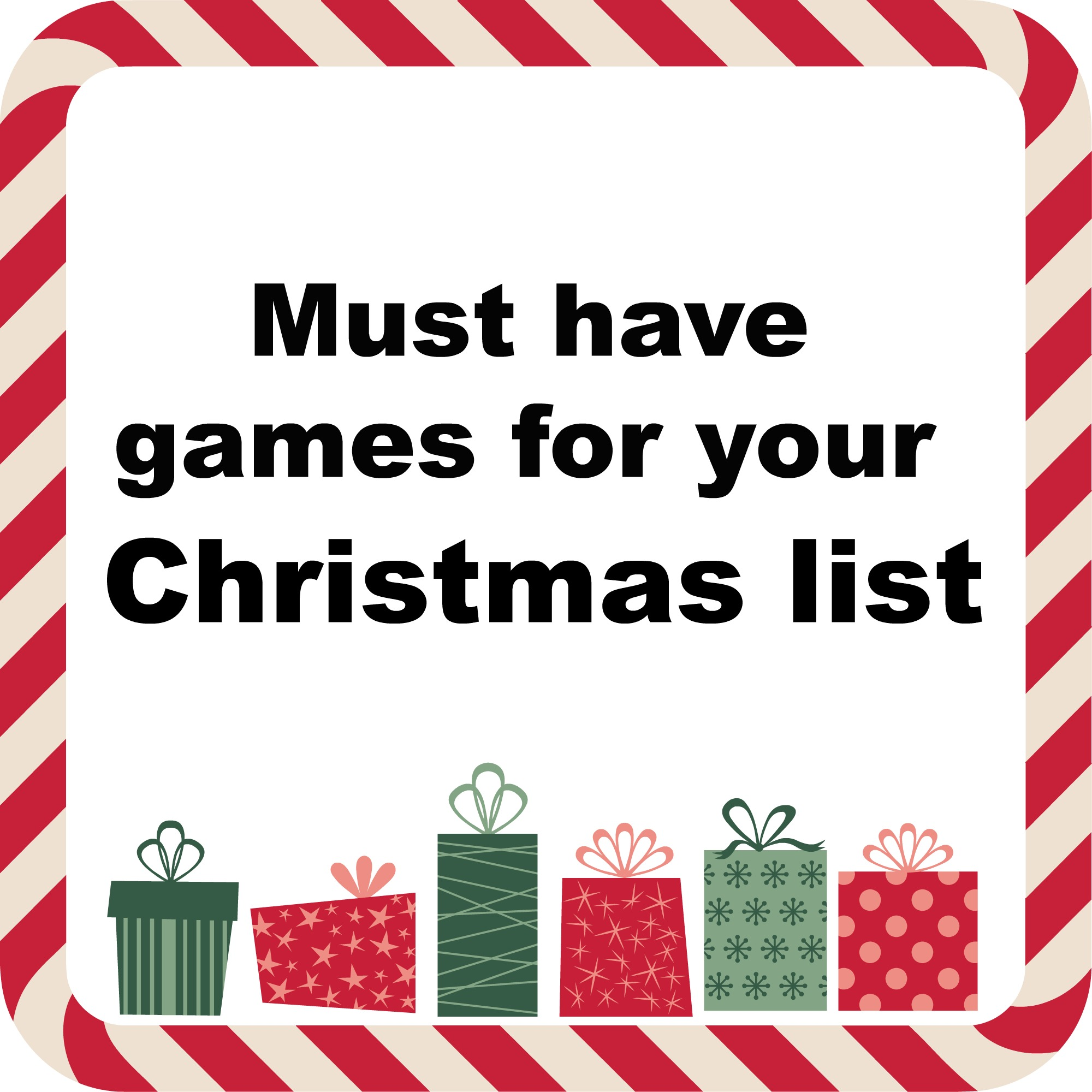 Must Have Games For Your Christmas List!